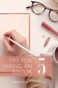 5 Tips for Hiring an Editor