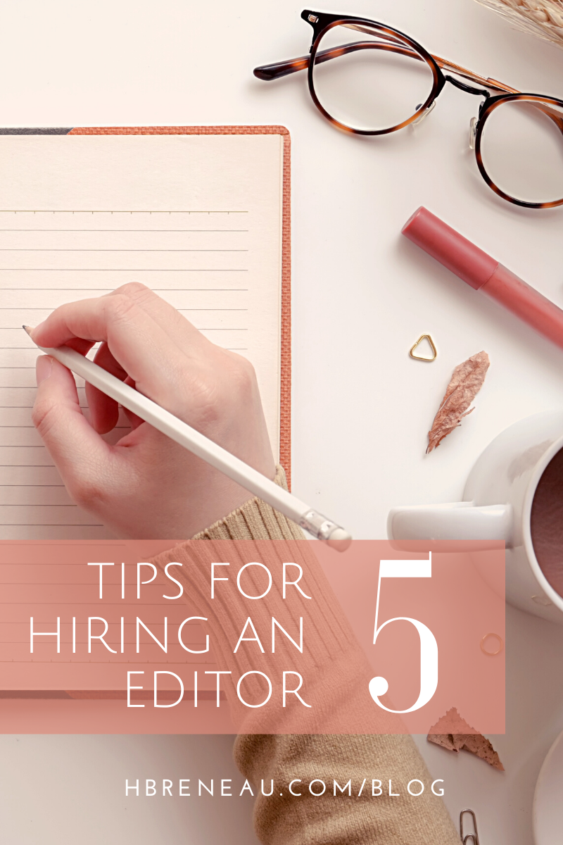 5 Tips for Hiring an Editor