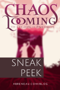 Chaos Looming: Sneak Peek!
