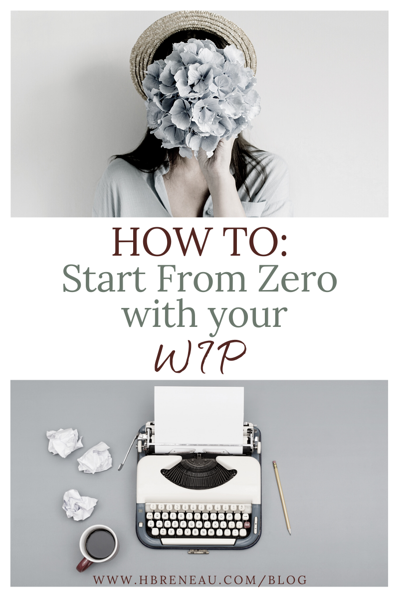How to Start from Zero on your WIP